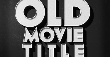PixelMustache-Old-Movie-Text-effect